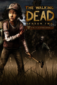The Walking Dead: The Game. Season 2: Episode 1 - 5 (2014) (2014)