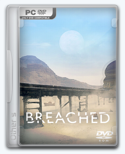 Breached (2016) PC | Repack