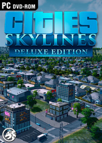 Cities: Skylines - Deluxe Edition (2015)