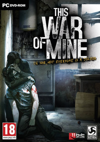 This War of Mine (2014)