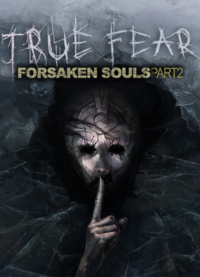 True Fear: Forsaken Souls Part 2 v.2.0.3 [GOG] (2018) Лицензия (2018)
